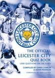 The Official Leicester City Quiz Book: 1,000 Questions on the Foxes