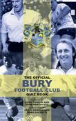 The Official Bury Football Club Quiz Book
