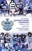 The Official Queens Park Rangers Quiz Book