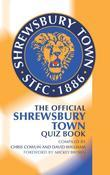 The Official Shrewsbury Town Quiz Book