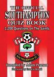The Official Southampton Quiz Book: 1,200 Questions on The Saints