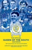 The Official Queen of the South Quiz Book: 800 Questions on The Doonhamers