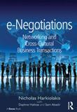 e-Negotiations: Networking and Cross-Cultural Business Transactions