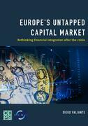 Europe's Untapped Capital Market: Rethinking Financial Integration After the Crisis