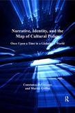 Narrative, Identity, and the Map of Cultural Policy: Once Upon a Time in a Globalized World