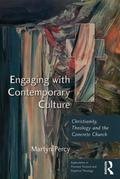 Engaging with Contemporary Culture: Christianity, Theology and the Concrete Church