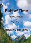 Puff of Time: Small Fables & Tall Tales