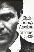 Elegiac Feelings American: Poetry