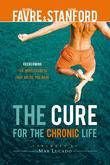 The Cure for the Chronic Life (hardback)