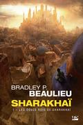 Les Douze Rois de Sharakhaï