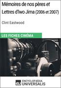 Mémoires de nos pères et Lettres d'Iwo Jima de Clint Eastwood