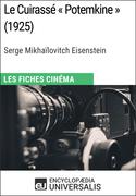 Le Cuirassé « Potemkine » de Serge Mikhaïlovitch Eisenstein