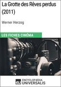 La Grotte des Rêves perdus de Werner Herzog