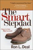 The Smart Stepdad: Steps to Help You Succeed