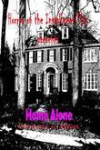 Home Alone: Horror on the Installment Plan