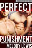 Perfect Punishment - A Kinky Bisexual MMF Threesome Erotic Short Story from Steam Books