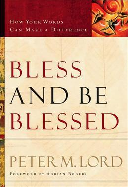Bless and Be Blessed: How Your Words Can Make a Difference