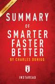 Summary of  Smarter Faster Better: by Charles Duhigg | Includes Analysis