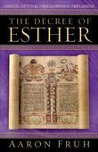 The Decree of Esther: Changing the Future through Prophetic Proclamation