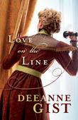Deeanne Gist - Love on the Line