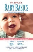 Dr. Spock's Baby Basics: Take Charge Parenting Guides