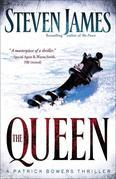 Queen, The: A Patrick Bowers Thriller