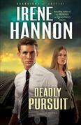 Deadly Pursuit: A Novel