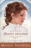 Deeply Devoted: A Novel
