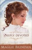 Deeply Devoted: A Novel