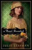 Heart Revealed, A: A Novel