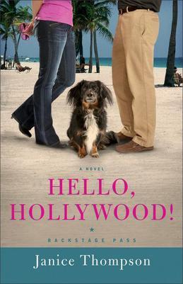 Hello, Hollywood!: A Novel