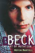 Beck: The Art of Mutation