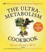 The UltraMetabolism Cookbook: 200 Delicious Recipes that Will Turn on Your Fat-Burning DNA