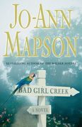 Bad Girl Creek: A Novel
