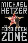 The Forbidden Zone: A Novel