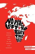 No Place Left to Bury the Dead: Denial, Despair and Hope in the African AIDS Pandemic