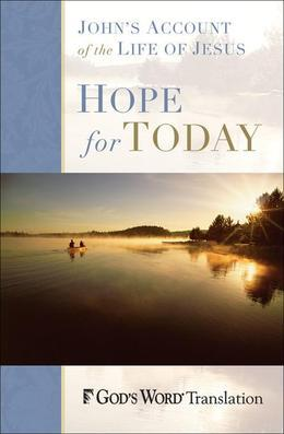Hope for Today: John's Account of the Life of Jesus