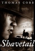 Shavetail: A Novel