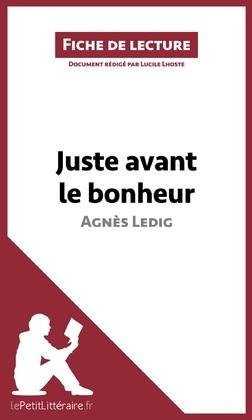 Juste avant le bonheur d'Agnès Ledig (Fiche de lecture)