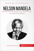 Nelson Mandela et la lutte contre l'apartheid
