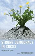 Strong Democracy in Crisis: Promise or Peril?