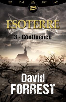 Confluence - Esoterre - Saison 1 - Épisode 3