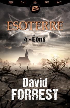 Éons - Esoterre - Saison 1 - Épisode 4