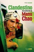Clandestino. À la recherche de Manu Chao