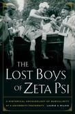 Lost Boys of Zeta Psi: A Historical Archaeology of Masculinity at a University Fraternity