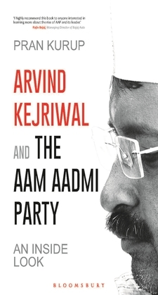 Arvind Kejriwal & the Aam Aadmi Party
