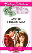 Amore e incertezza