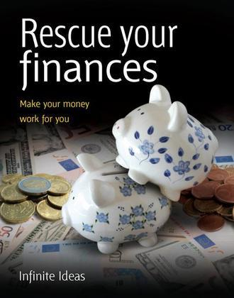 Rescue Your Finances: Make Your Money Work for You