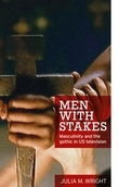 Men With Stakes