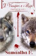 I Vampiri e i Lupi (I Lupi del Re Vol. 3)